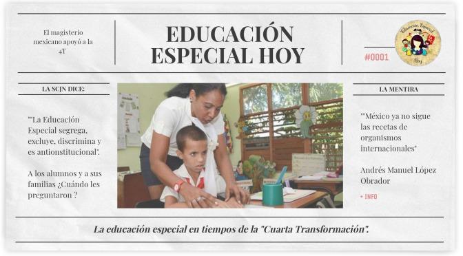 """Educación Especial en tiempos de la """"Cuarta Transformación""""."""